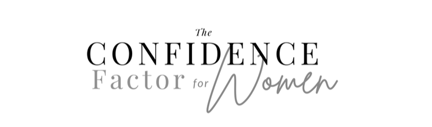 THE CONFIDENCE FACTOR FOR WOMEN